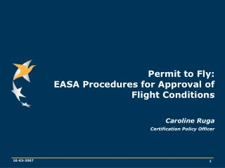 Permit to Fly: EASA Procedures for Approval of Flight Conditions