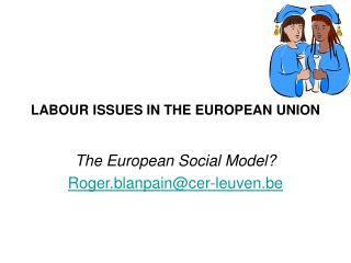 LABOUR ISSUES IN THE EUROPEAN UNION