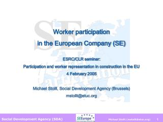 Worker participation  in the European Company (SE) ESRC/CLR seminar: