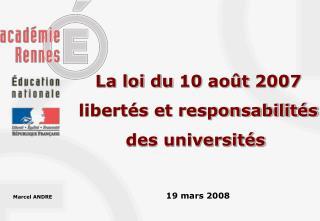 La loi du 10 août 2007 libertés et responsabilités des universités