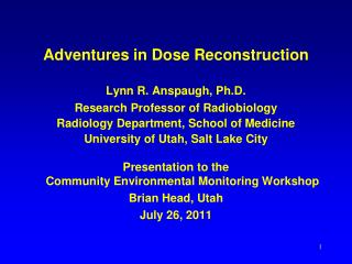 Adventures in Dose Reconstruction