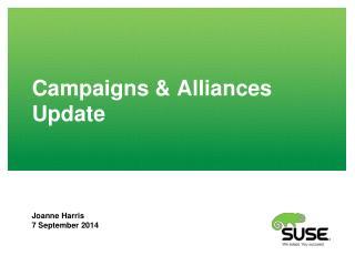 Campaigns & Alliances Update