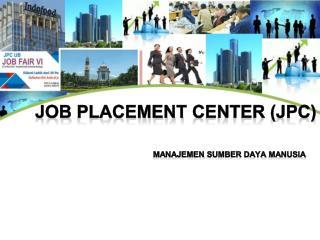 Job  Placement  Center (JPC)