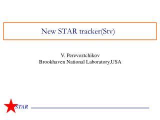New STAR tracker(Stv)