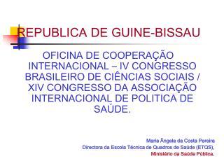 REPUBLICA DE GUINE-BISSAU
