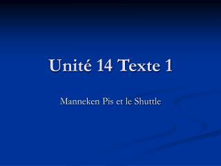 Unité 14 Texte 1