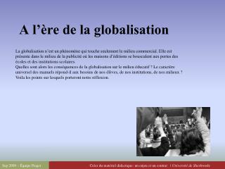 A l'ère de la globalisation