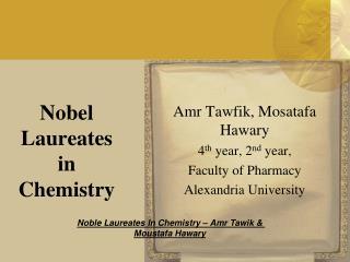 Nobel Laureates in Chemistry
