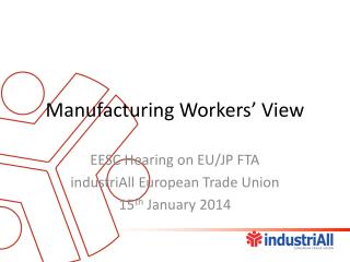 Manufacturing Workers� View