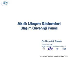 Akıllı Ulaşım Sistemleri Ulaşım Güvenliği Paneli