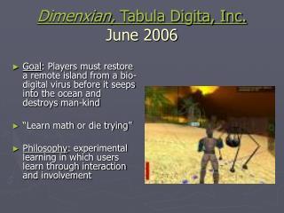 Dimenxian,  Tabula Digita, Inc. June 2006