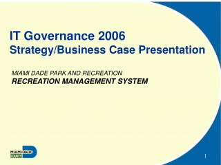 IT Governance 2006 Strategy/Business Case Presentation