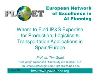 Prof. dr. Tim Grant Atos Origin Nederland / University of Pretoria, RSA