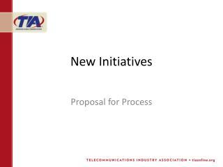 New Initiatives