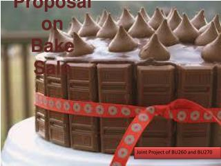 Proposal on  Bake  Sale