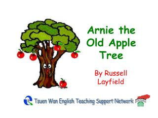 Arnie the Old Apple Tree