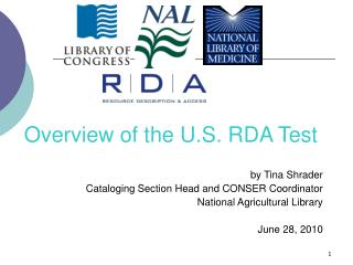 Overview of the U.S. RDA Test