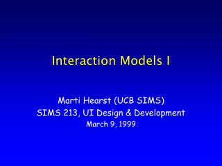 Interaction Models I