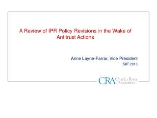 A Review of IPR Policy Revisions in the Wake of Antitrust Actions