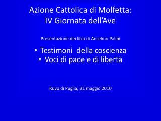 Azione Cattolica di Molfetta: IV Giornata dell�Ave