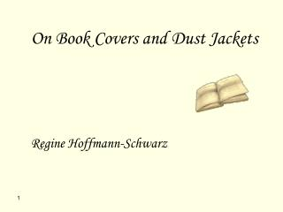 On Book Covers and Dust Jackets