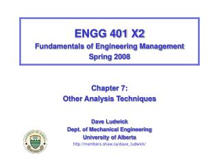 ENGG 401 X2 Fundamentals of Engineering Management Spring 2008 Chapter 7: