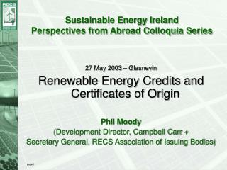 Sustainable Energy Ireland Perspectives from Abroad Colloquia Series