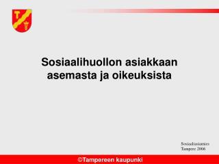 Sosiaalihuollon asiakkaan asemasta ja oikeuksista