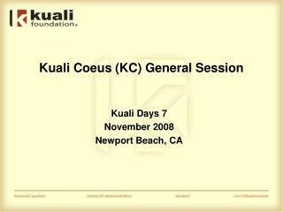 Kuali Coeus KC General Session