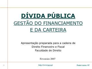 D VIDA P BLICA GEST O DO FINANCIAMENTO E DA CARTEIRA  Apresenta  o preparada para a cadeira de Direito Financeiro e Fisc
