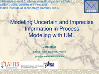 Modeling Uncertain and Imprecise Information in Process Modeling with UML
