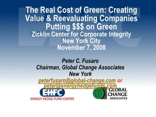 Peter C. Fusaro Chairman, Global Change Associates New York