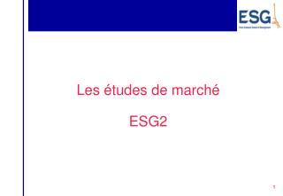 Les �tudes de march� ESG2