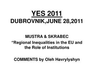 YES 2011 DUBROVNIK,JUNE 28,2011