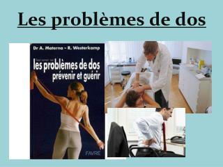 Les problèmes de dos