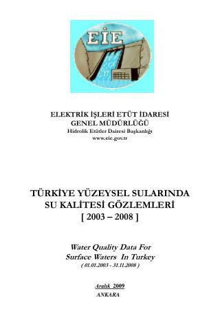 ELEKTRİK İŞLERİ ETÜT İDARESİ GENEL MÜDÜRLÜĞÜ Hidrolik Etütler Dairesi Başkanlığı eie.tr