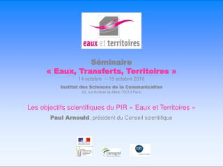 Séminaire «Eaux, Transferts, Territoires» 14 octobre  – 15 octobre 2010