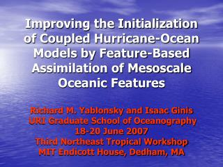Improving the Initialization of Coupled Hurricane-Ocean ...