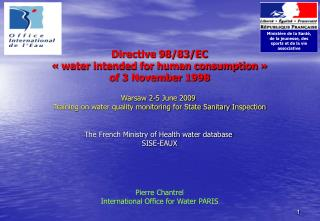 Directive 98/83/EC « water intended for human consumption » of 3 November 1998