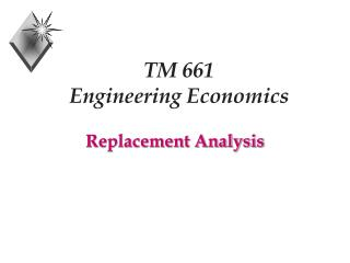 TM 661  Engineering Economics