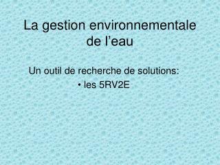 La gestion environnementale de l�eau