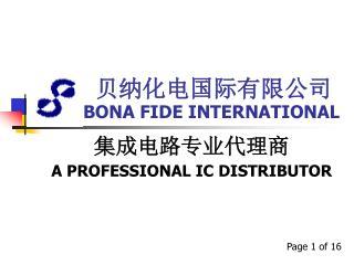 BONA FIDE INTERNATIONAL