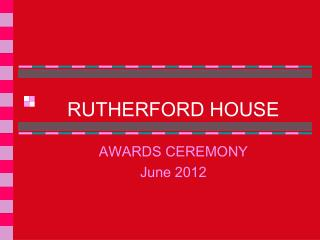 RUTHERFORD HOUSE