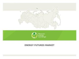 ENERGY FUTURES MARKET