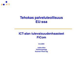 Tehokas palveluteollisuus EU:ssa