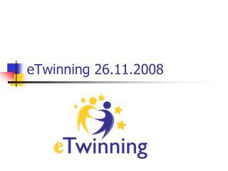 eTwinning 26.11.2008