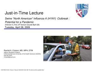 Rashid A. Chotani, MD, MPH, DTM Adjunct Assistant Professor