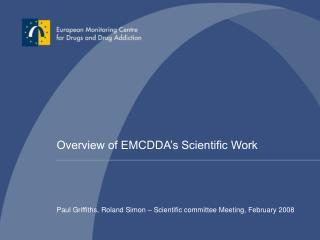 Overview of EMCDDA's Scientific Work