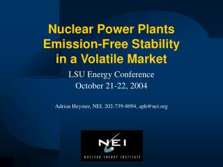Nuclear Power Plants Emission-Free Stability  in a Volatile Market