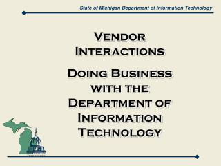 State of Michigan Department of Information Technology